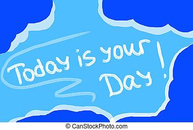 pojęcie, twój, dzisiaj, dzień