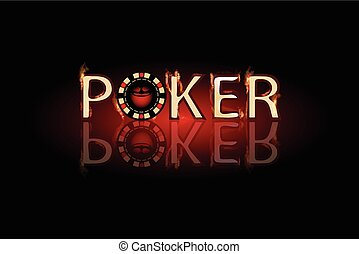 Poker fire text. chip on a dark background.