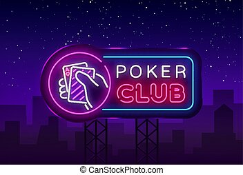 Poker neon sign design vector template. Casino Poker Night Logo, Bright Neon Signboard, Design Element for Casino, Gambling Neon, Bright Night Advertising. Vector Illustration. Billboard