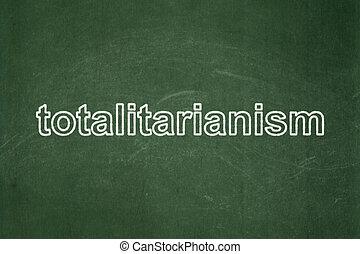 política, concept:, totalitarismo, ligado, chalkboard, fundo