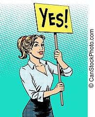 política, mujer de negocios, protesta, sí, cartel