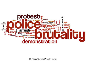 Police brutality word cloud concept