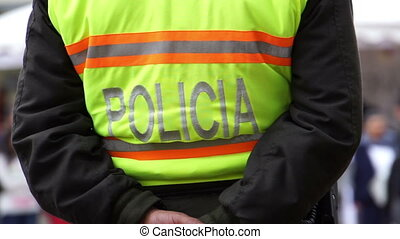 Police Fluorescent Back Spanish - Anonymous police officers...