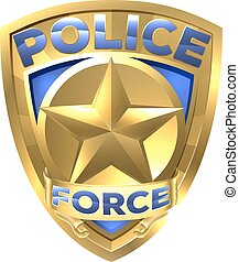 Police Force Gold Badge - A Police Force Gold Badge with a...