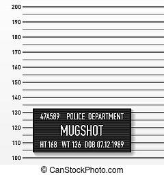 Police mugshot. Add a photo. Centimeters.