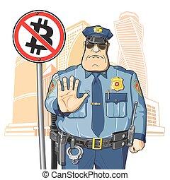 Police prohibits Bitcoin