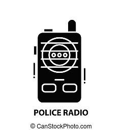 police radio icon, black vector sign with editable strokes, concept illustration