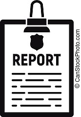 Police report clipboard icon, simple style