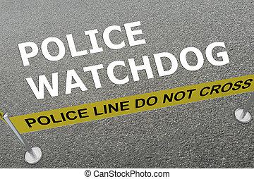 Police Watchdog concept - 3D illustration of 'POLICE...