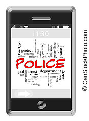 Police Word Cloud Concept of Touchscreen Phone with great terms such as serve, protect, officer and more.
