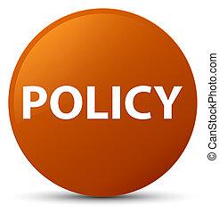 Policy brown round button
