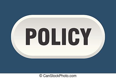policy button. policy rounded white sign. policy