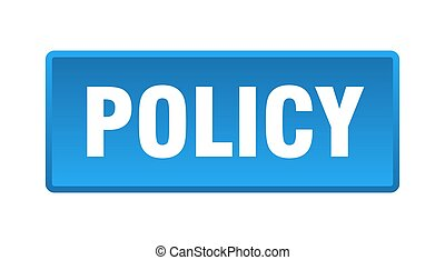 policy button. policy square blue push button
