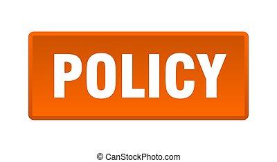 policy button. policy square orange push button