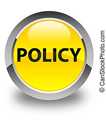 Policy glossy yellow round button