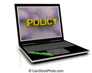 POLICY message on laptop screen in big letters. 3D illustration isolated on white background