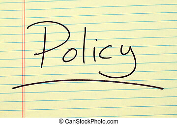 Policy On A Yellow Legal Pad