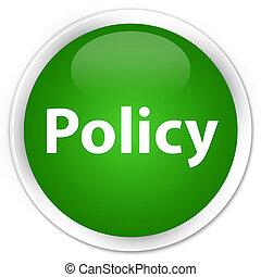 Policy premium green round button