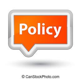 Policy prime orange banner button