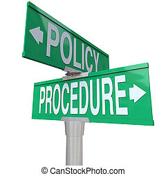 Policy Procedure Two Way Street Road Signs Intersection...