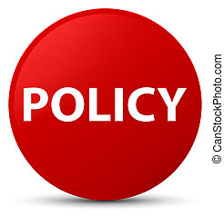 Policy red round button