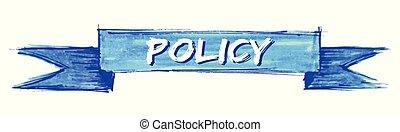 policy ribbon - policy hand painted ribbon sign