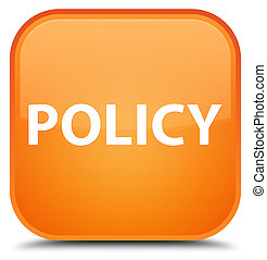 Policy special orange square button