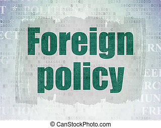 Political concept: Foreign Policy on Digital Data Paper background