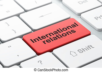 Political concept: International Relations on computer keyboard background