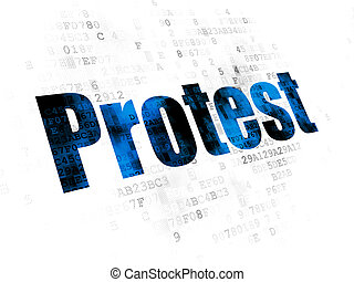 Political concept: Protest on Digital background