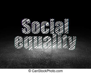 Political concept: Social Equality in grunge dark room
