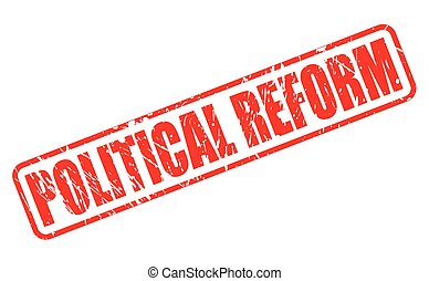 POLITICAL REFORM red stamp text