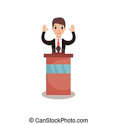 Politician man character standing behind rostrum with raising hands and giving a speech, public speaker, political debates vector Illustration