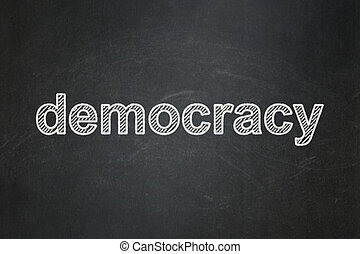 Politics concept: Democracy on chalkboard background