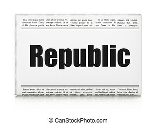 Politics concept: newspaper headline Republic