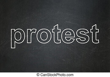 Politics concept: Protest on chalkboard background