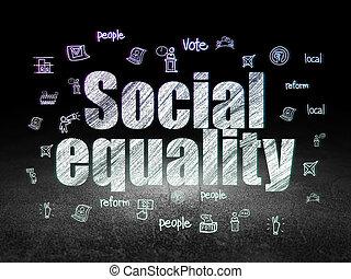 Politics concept: Social Equality in grunge dark room