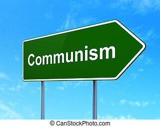 politik, concept:, kommunism, på, vägmärke, bakgrund