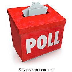 poll, 측량, 복종, 참가자, 상자, 응하다, 질문, 투표
