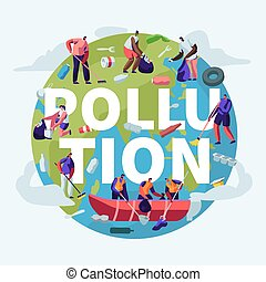 Pollution, Recycling, Ecology Concept. People Removing Trash from Planet Cleaning Earth Surface with Rakes. Saving Planet, Environment Poster, Banner, Flyer, Brochure. Cartoon Flat Vector Illustration