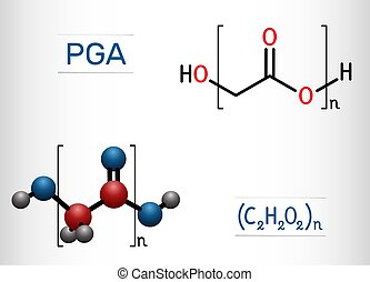 Polyglycolide or polyglycolic acid, PGA molecule. It is a biodegradable, thermoplastic polymer. Structural chemical formula and molecule model. Vector illustration