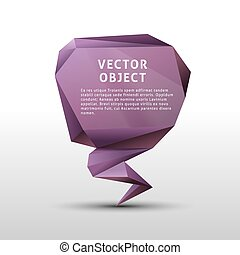 Polygon abstract geometric object. Triangulation speech bubble
