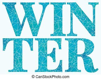 polygonal Winter lettering - Vector illustration of Winter ...