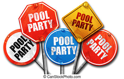 pool party, 3D rendering, rough street sign collection