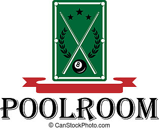 Poolroom and billiards emblem with a pool table with crossed cues and a laurel wreath above the word - Poolroom - with a blank red ribbon banner