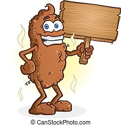Poop Cartoon Character Holding a Wooden Sign - A smiling ...