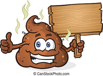 A smelly pile of cartoon poop holding a wooden sign and giving the thumbs up gesture