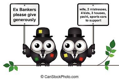 Poor Bankers - Comical threadbare poor bankers begging for...