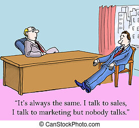 """Poor Communication Skills - """"It's always the same. I talk to..."""