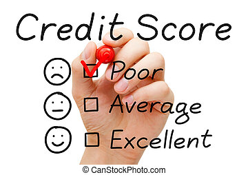 Poor Credit Score - Hand putting check mark with red marker...